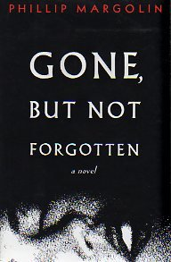 Image for Gone, But Not Forgotten