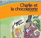 echange, troc Roald Dahl - Charlie et la chocolaterie (CD audio)