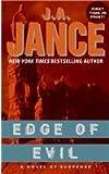 Edge of Evil (Ali Reynolds Mystery) (0060828412) by J. A. Jance