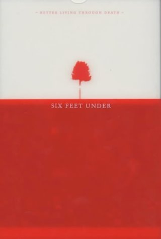 Six Feet Under: The Official Companion by Alan Ball (7-Nov-2003) Paperback