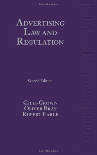 Advertising Law and Regulation: Second Edition