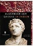 Alexander der Grosse in Indien
