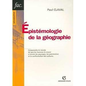 épistémologie - Vente : Epistémologie de la Géographie, Claval 31PWD3FTQBL._SL500_AA300_