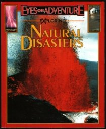 Exploring Natural Disasters (Eyes on Adventure Series), Stella Sands