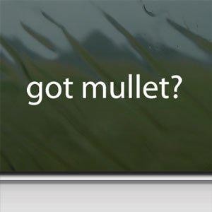 Got Mullet? White Sticker Funny Haircut Redneck Laptop Vinyl White Decal