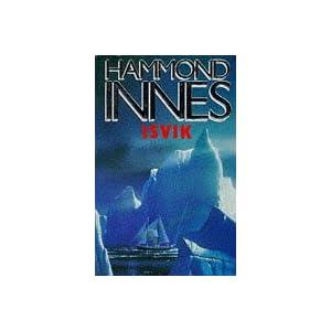 Isvik - Hammond Innes