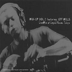 Mix Up Vol 2 Jeff Mills MP3 192kbps Kwayde@TEAM[ preview 0
