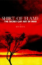 Shirt of Flame: The Secret Gay Art of War