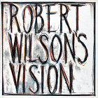 img - for Robert Wilson's Vision book / textbook / text book