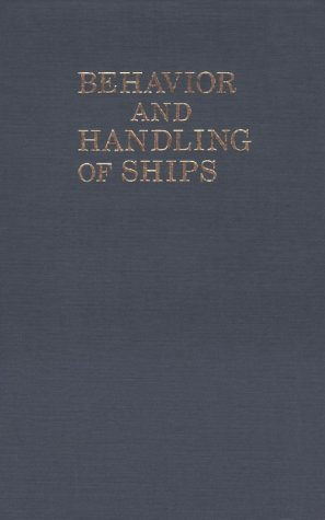 Behavior and Handling of Ships
