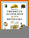 Hippocrene Children's Illustrated Dutch Dictionary: English-Dutch/Dutch-English (Hippocrene Children's Illustrated Foreign Language Dictionaries)