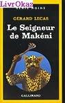 Le seigneur de Makéni par Lecas