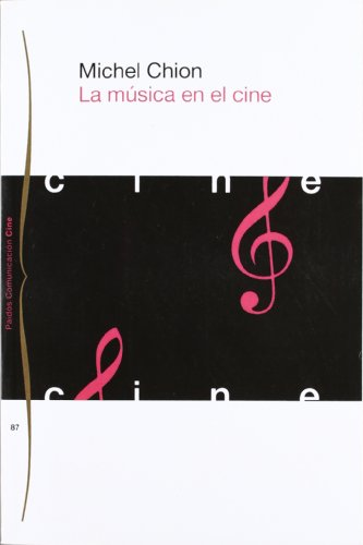 La música en el cine (Communicacion Cine / Film Communication)