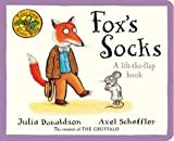 Julia Donaldson Tales From Acorn Wood: Fox's Socks: A lift-the flap book