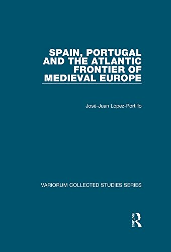 spain-portugal-and-the-atlantic-frontier-of-medieval-europe-the-expansion-of-latin-europe-1000-1500