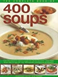 400 Soups (The Complete Book of)
