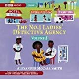 The No. 1 Ladies' Detective Agency: Very Rude Woman and Talking Shoes v. 8 (BBC Audio Crime)by Professor of Medical...