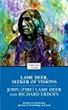 Lame Deer, Seeker of Visions (Enriched Classics)
