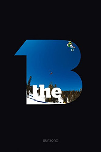 The B - Burton Snowboards