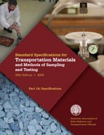 Standard Specifications for Transportation Materials and Methods of Sampling and Testing, 29th Edition and AASHTO Provisional Standards, 2009 Edition (AASHTO Materials Book, 29)