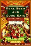 Real Beer and Good Eats: The Rebirth of America's Beer and Food Traditions (Knopf Cooks American Series) (0679765794) by Aidells, Bruce