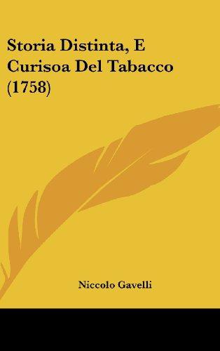 Storia Distinta, E Curisoa del Tabacco (1758)