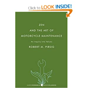 Zen and the Art of Motorcycle Maintenance: An Inquiry into Values [Paperback]