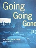 Going Going Gone: Vanishing Americana (0811802922) by Susan Jonas