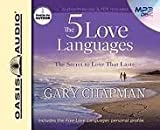 The Five Love Languages: The Secret to Love that Lasts [Audiobook, MP3 Audio, Unabridged]
