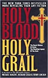 img - for Holy Blood, Holy Grail by Michael Baigent, Henry Lincoln, Richard Leigh book / textbook / text book