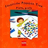 Pinto, Pinto/ I Paint, I Paint (Pequena Tina) (Spanish Edition)
