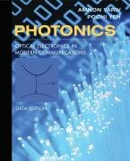 Photonics: Optical Electronics in Modern Communications...