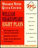 William Shakespeare: Eight Plays (Monarch Notes Quick Course) (0028600150) by Shakespeare, William