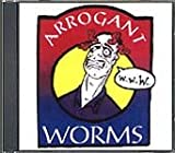 Arrogant Worms - Arrogant Worms