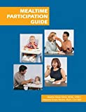 img - for Mealtime Participation Guide book / textbook / text book
