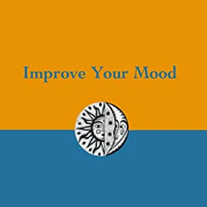 Improve Your Mood | [Matthew McKay, Patrick Fanning]