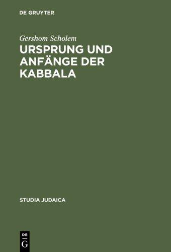 Ursprung und Anfänge der Kabbala (Studia Judaica)