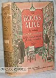 Books Alive: a Profane Chronicele of Literary Endeavor and Literary Misdemeanor