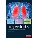 Lung Mechanics: An Inverse Modeling Approachby Jason H. T. Bates