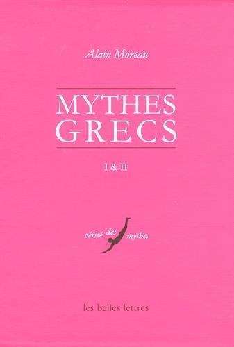 Les Mythes grecs, I et II