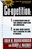 img - for Co-opetition 1. A Revolutionary Mindset That Redefines Competition and Cooperation; 2. The Game Theory Strategy Thats Changing the Game of Business