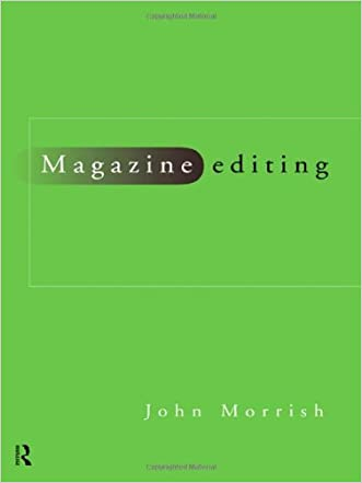 Magazine Editing: In Print and Online (Blueprint Series)