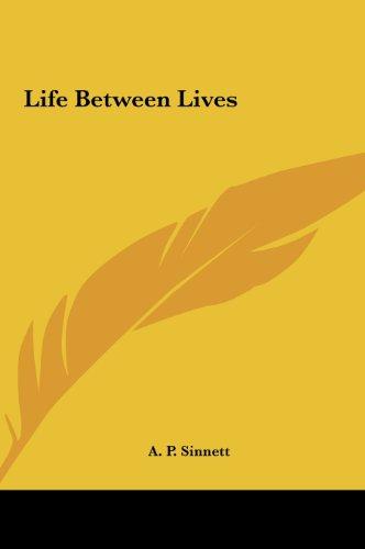 Life Between Lives Life Between Lives