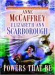 Powers That Be (Petaybee, Book 1) (0345387791) by Anne McCaffrey