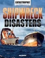 Shipwreck Disasters (Catastrophe!)