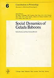 Contributions to Primatology. Siehe auch: Bibliotheca Primatologica / Social Dynamics of Geleda Baboons