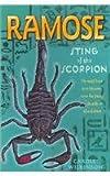 Ramose: Sting of the Scorpion Bk. 3 (Ramose) Carole Wilkinson