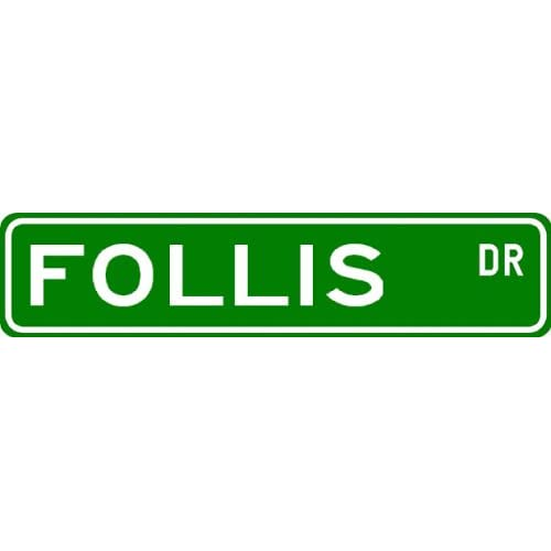 Follis Drive sign