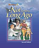 img - for Reading Student Text Grade 3b: Not So Very Long Ago book / textbook / text book