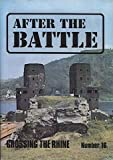 AFTER THE BATTLE MAGAZINE 16 - CROSSING THE RHINE - The Ludendorff Railway Bridge, War Film - The Bridge at Remagen, Wreck Recovery - The Swedish Hampden, Canal Defence Light tanks (AFTER THE BATTLE MAGAZINE) Winston G Ramsey